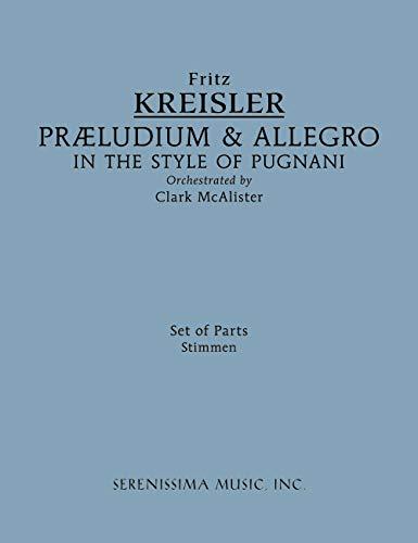 (Praeludium & Allegro in the Style of Pugnani: Score and Parts (Set)
