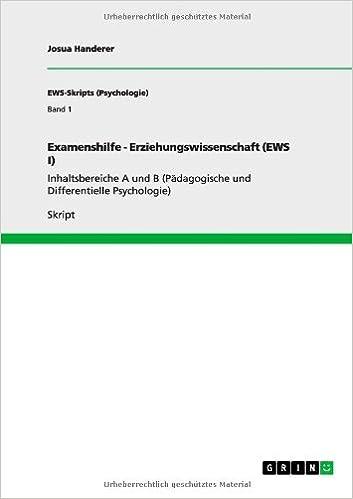 Book Examenshilfe: Erziehungswissenschaft (Ews I). Inhaltsbereiche a Und B (Padagogische Und Differentielle Psychologie)