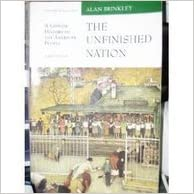 The Unfinished Nation: A Concise History of the American People, Volume II, from 1865