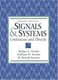 Signals and Systems : Continuous and Discrete, Ziemer, Rodger E. and Tranter, William H., 0024316415