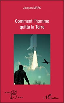Book Comment l'homme quitta la Terre