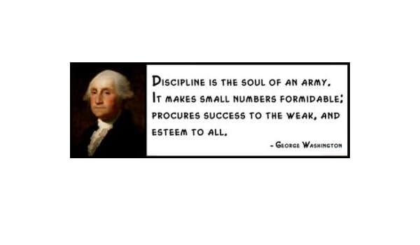 Amazoncom Wall Quote George Washington Discipline Is The Soul