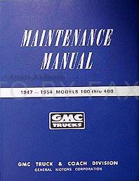 1947-1954 GMC Pickup Trucks Models 100-400 Repair Shop Manual Reprint