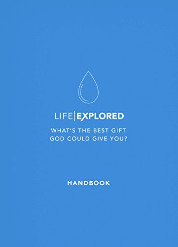 Life Explored Handbook: What's the best gift God could give you? (English Edition)