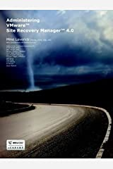 Administering VMware Site Recovery Manager 4.0 Perfect Paperback