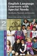 English Language Learners With Special Education Needs: Identification, Assessment, and Instruction (Professional Practi