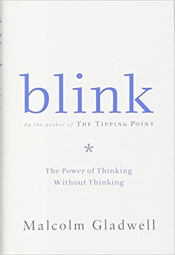 Blink: The Power of Thinking Without Thinking best self-help book