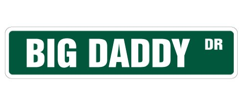 DADDY Street Sign novelty signs product image