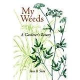 My Weeds, Sara Stein, 0395708176