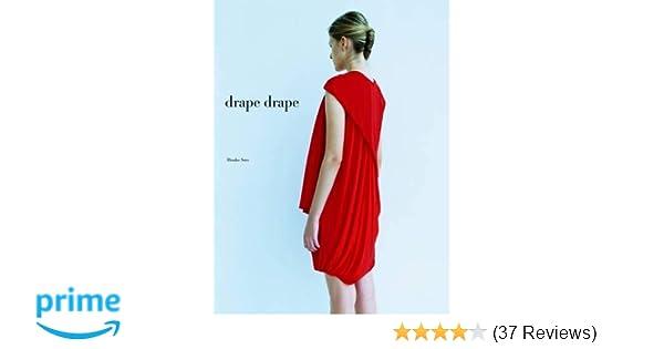 827647c05625 Drape Drape: Hisako Sato: 9781856698412: Amazon.com: Books
