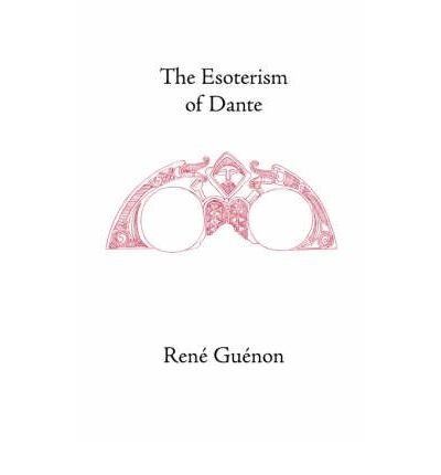 Download [(The Esoterism of Dante)] [Author: Rene Guenon] published on (December, 2003) pdf