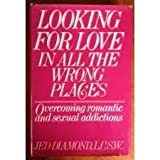 Looking for Love in All the Wrong Places, Jed Diamond, 0380707748