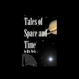 Tales of Space and Time Audiobook