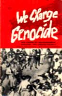 We Charge Genocide: The Crime of Government Against the Negro People