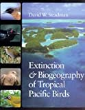 img - for Extinction and Biogeography of Tropical Pacific Birds book / textbook / text book