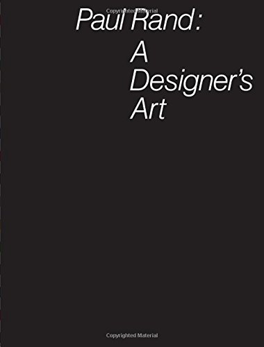 Paul Rand: A Designer's Art from Princeton Architectural Press