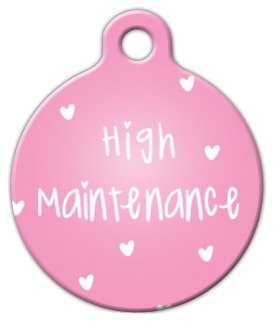 Dog Tag Art Custom Pet ID Tag for Dogs – High Maintenance – Large – 1.25 inch, My Pet Supplies