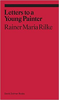 Letters To A Very Young Painter por Rainer Maria Rilke epub