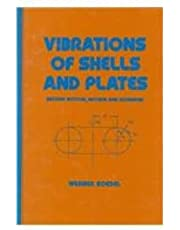 Vibrations of Shells and Plates, Second Edition,