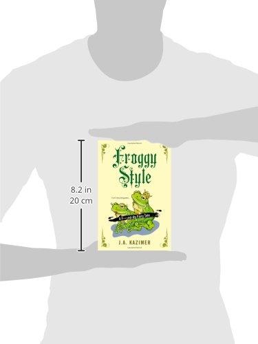 froggy style j a kazimer 9780758269133 amazon com books