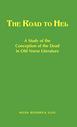 Book : The Road To Hel A Study Of The Conception Of The D...