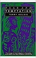 Book Fear and Temptation: The Image of the Indigene in Canadian, Australian, and New Zealand Literatures by Terry Goldie (1989-04-01)