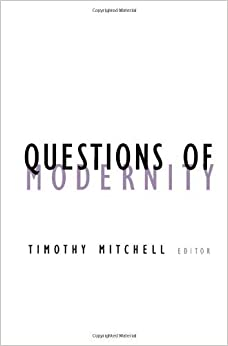 Questions Of Modernity (Contradictions of Modernity) by Timothy Mitchell (2000-10-03)