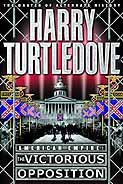 The Victorious Opposition (American Empire, Book Three) (Southern Victory: American Empire 3) by [Turtledove, Harry]