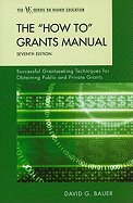 How To' Grants Manual (7th, 11) by Bauer, David G [Hardcover (2011)]