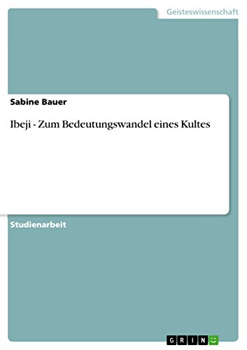 Ibeji - Zum Bedeutungswandel eines Kultes (German Edition) for sale  Delivered anywhere in USA