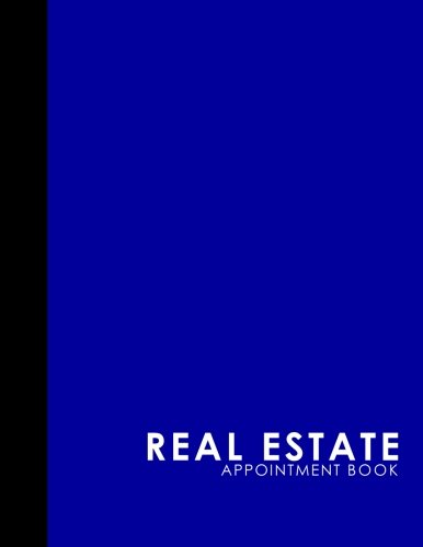 Real Estate Appointment Book: 2 Columns Appointment Agenda, Appointment Planner, Daily Appointment Books, Blue Cover (Volume 39) PDF