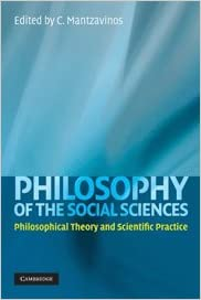Book Philosophy of the Social Sciences: Philosophical Theory and Scientific Practice