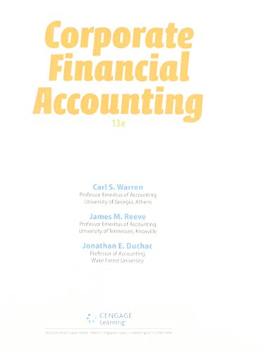 Bundle: Corporate Financial Accounting, Loose-Leaf Version, 13th + LMS Integrated for CengageNOW, 1 term Printed Access
