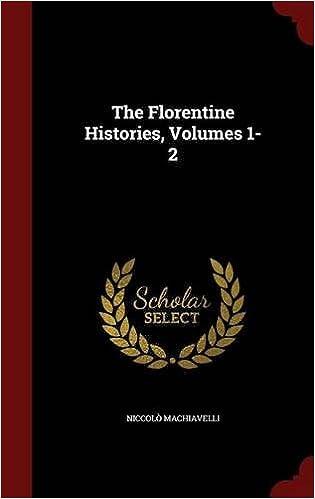 Book The Florentine Histories, Volumes 1-2
