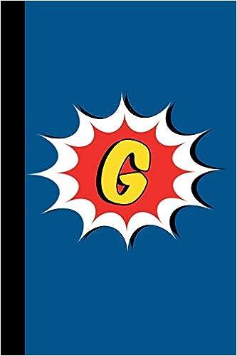 Descargar Utorrent Com Español G: Comic Book Style Monogram Initial Letter G Superhero Notebook Journal De Gratis Epub