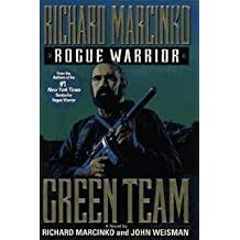 GREEN TEAM : Rogue Warrior ( Both Copies ) by Richard and Weisman, John Marcinko (1995-01-01)