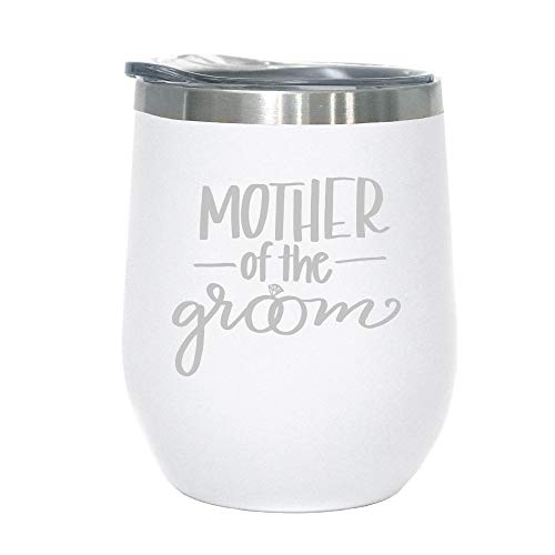 Mother of The Groom - 12 oz Stainless Steel Wine Tumbler with Lid (White and Silver)