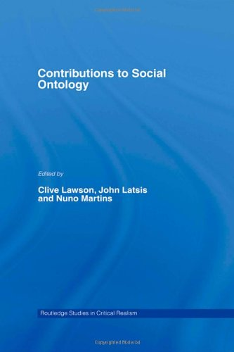 Contributions to Social Ontology (Routledge Studies in Critical Realism (Routledge Critical Realism))