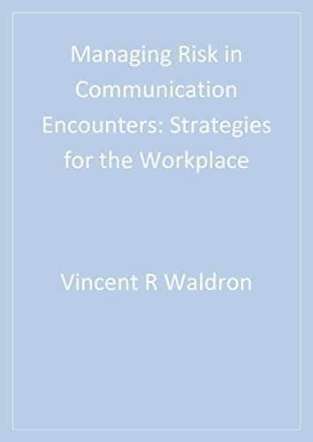 Download Managing Risk in Communication Encounters: Strategies for the Workplace Pdf