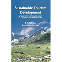 Sustainable Tourism Development: A Himalayan Experience