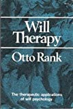 Will Therapy, Otto Rank, 0393008983