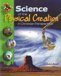 A Beka Science of the Physical Creation 9th Grade Student for sale  Delivered anywhere in USA