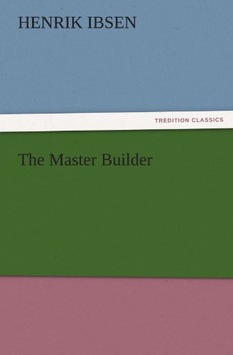 (The Master Builder (TREDITION CLASSICS))
