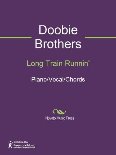 Long Train Runnin Kindle Edition By Doobie Brothers Tom Johnston