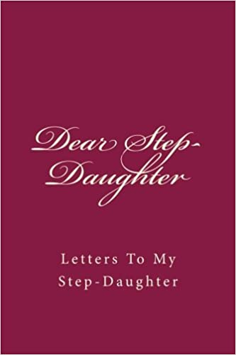 Amazon.com: Dear Step Daughter: Letters To My Step Daughter
