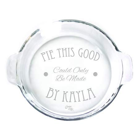 Engraved glass 9' Pie Plate - Personalized - Pie This Good