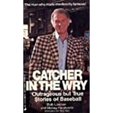 Catcher In Wry Can