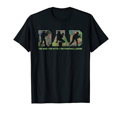 Dad the man the myth the Paintball legend t shirt