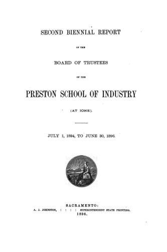 Biennial Report of the Board of Trustees of the Preston School of Industry ebook