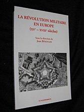 La révolution militaire en Europe (XVe-XVIIIe siècles) par Jean Bérenger